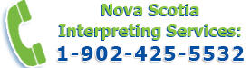 Nova Scotia Interpreting Services 1-902-425-5532